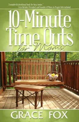 10-Minute-Time-Outs-for-Moms-259x400