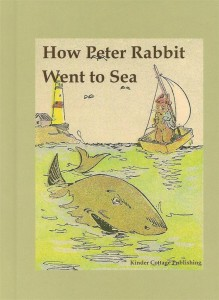 How Peter Rabbit Went To Sea book cover