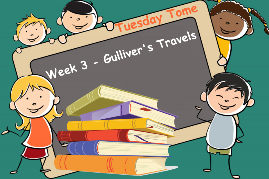 Tuesday Tome - Gulliver's Travels