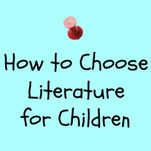 How to Choose Literature for Children